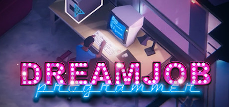 Dreamjob: Programmer PC Game Free Download