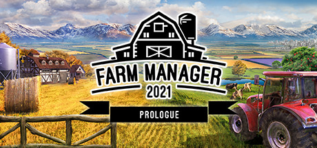 Farm Manager 2021: Prologue PC Game Free Download