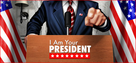 I Am Your President PC Game Free Download