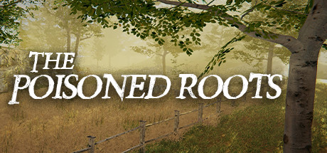 The Poisoned Roots PC Game Free Download