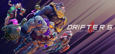 Drifters Loot the Galaxy Game Free Download